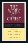 Work of Christ - Contours of Theology